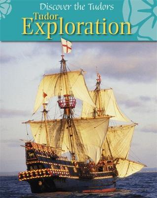 Tudor Exploration by Moira Butterfield