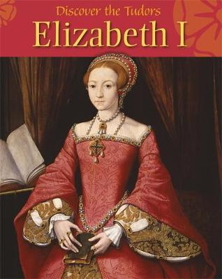 Elizabeth I by Moira Butterfield