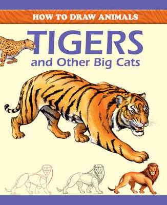 Tigers and Other Big Cats by Peter Gray