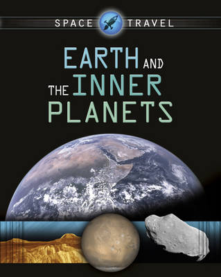 Earth and the Inner Planets by Giles Sparrow