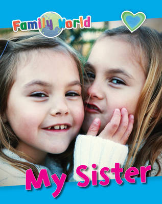 My Sister by Caryn Jenner