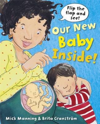 Our New Baby Inside by Mick Manning