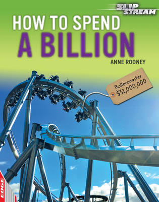 How to Spend a Billion by Anne Rooney