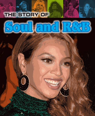 The Story of Soul and R&B by Matt Anniss