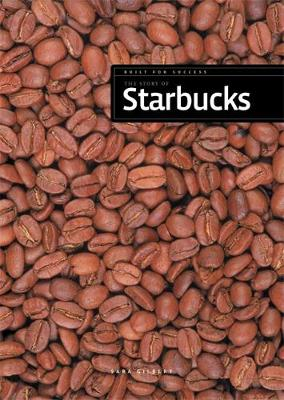The Story of Starbucks by Franklin Watts
