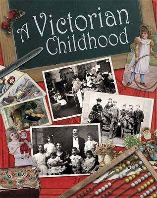 A Victorian Childhood by Ruth Thomson