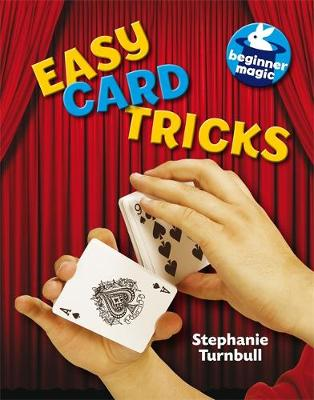 Easy Card Tricks by Stephanie Turnbull