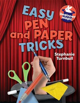 Easy Pen and Paper Tricks by Stephanie Turnbull