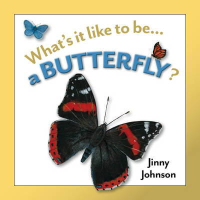 A Butterfly? by Jinny Johnson