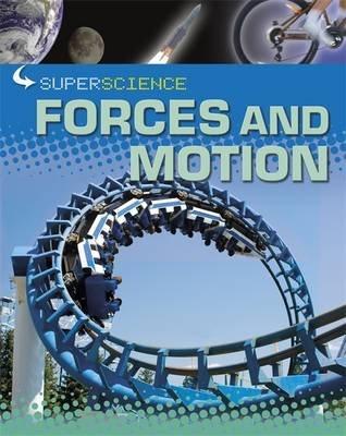 Forces and Motion by Rob Colson