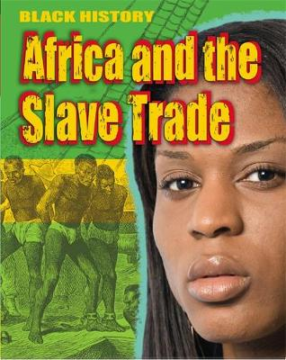 Africa and the Slave Trade by Dan Lyndon
