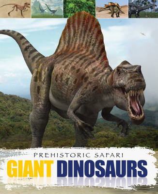 Giant Dinosaurs by Liz Miles