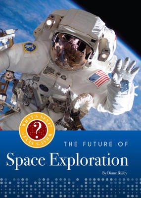 Space Exploration by Diane Bailey