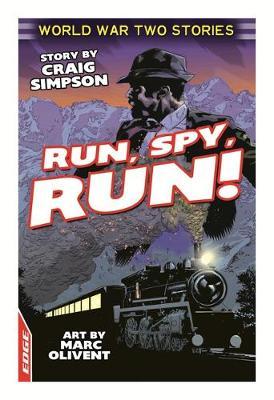 Run, Spy, Run! by Craig Simpson, Jim Eldridge