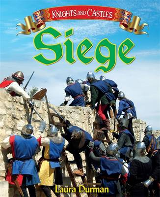 Siege by Laura Durman