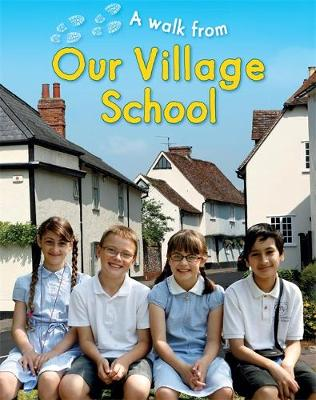 Our Village School by Deborah Chancellor