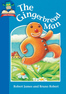 The Gingerbread Man by Robert James, Jackie Hamley