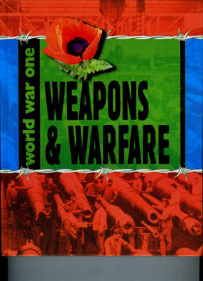 Weapons and Warfare by Adrian Gilbert