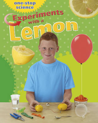 Experiments with a Lemon by Angela Royston