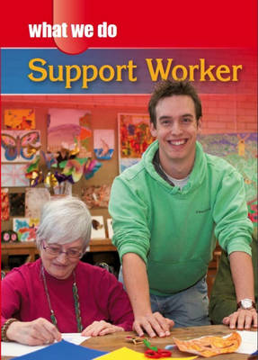 Support Worker by James Nixon