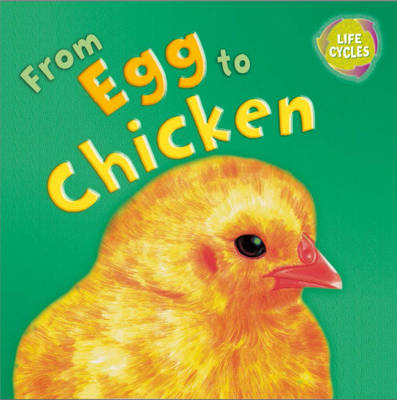 From Egg to Chicken by Gerald Legg