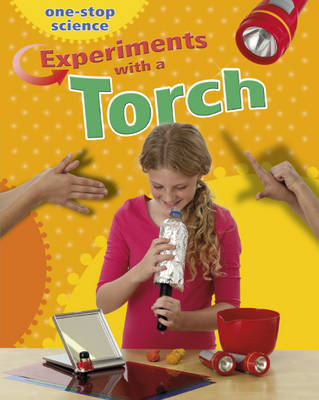 Experiments with a Torch by Angela Royston