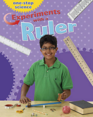 Experiments with a Ruler by Angela Royston