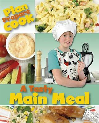 A Tasty Main Meal by Rita Storey