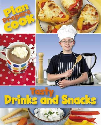 Tasty Drinks and Snacks by Rita Storey