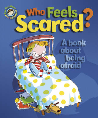 Who Feels Scared? A Book About Being Afraid by Sue Graves