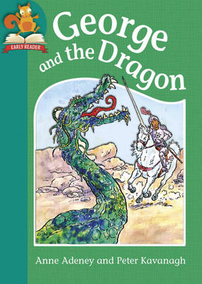 George and the Dragon by Franklin Watts, Anne Adeney