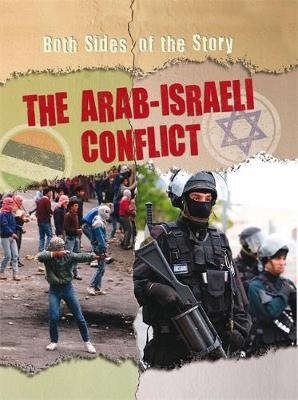 The Arab-Israeli Conflict by Nicola Barber