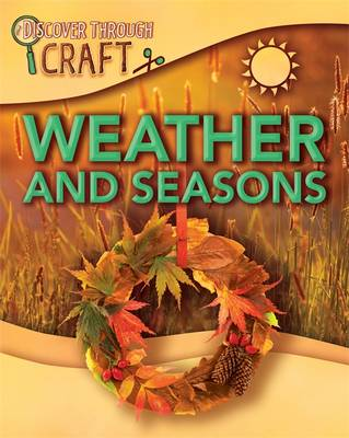Weather and Seasons by Jillian Powell