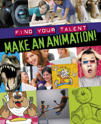 Make an Animation! by Sarah Levete