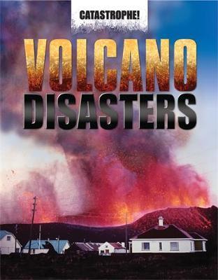 Volcano Disasters by John Hawkins