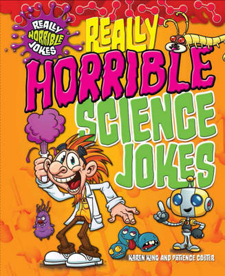 Really Horrible Science Jokes by Karen King, Patience Coster