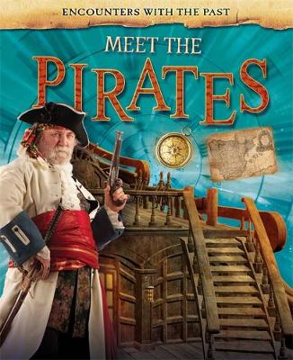 Meet the Pirates by Liz Miles