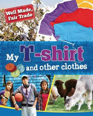 My T-Shirt and Other Clothes by Helen Greathead