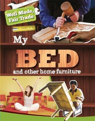 My Bed and Other Home Essentials by Helen Greathead