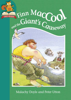 Finn MacCool and the Giant's Causeway by Franklin Watts, Malachy Doyle