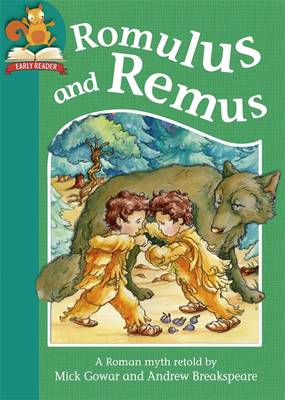 Romulus and Remus by Franklin Watts, Mick Gowar