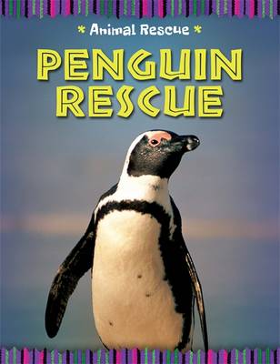Penguin Rescue by Clare Hibbert