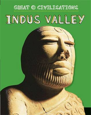 Indus Valley by Anita Ganeri