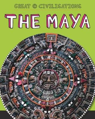 The Maya by Tracey Kelly, Franklin Watts