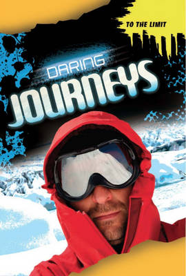 Daring Journeys by Jim Pipe