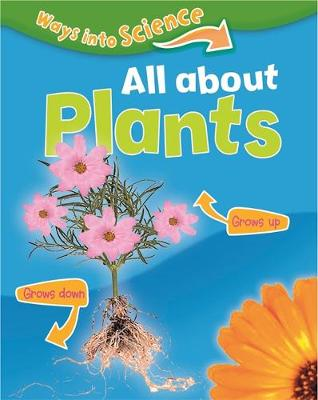 All About Plants by Peter D. Riley