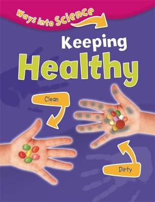 Keeping Healthy by Peter D. Riley
