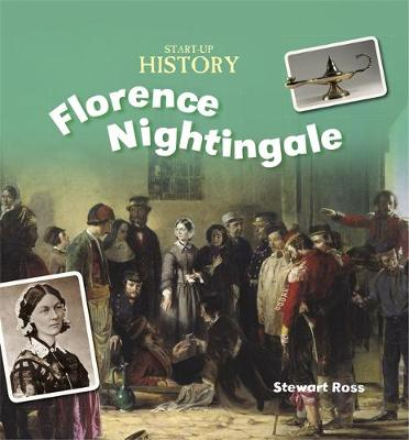 Florence Nightingale by Stewart Ross, Jane M. Bingham, Ruth Nason