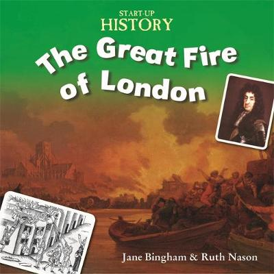 The Great Fire of London by Stewart Ross, Jane M. Bingham, Ruth Nason