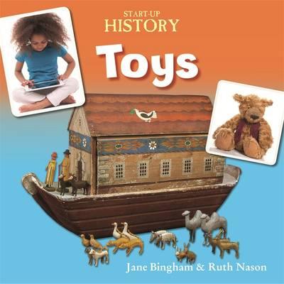 Toys by Jane M. Bingham, Ruth Nason